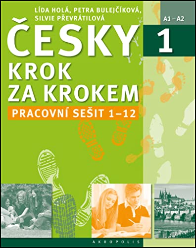 New Czech Step by Step 1: Workbook 1 - lessons 1-12 By Lida Hola