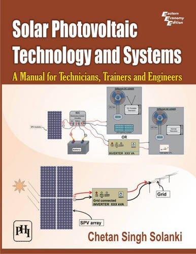 Solar Photovoltaic Technology and Systems By Chetan Singh Solanki