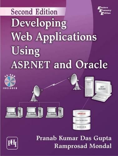 Developing Web Applications Using ASP.NET and Oracle By Kumar Das Gupta Pranab