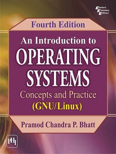 An Introduction to Operating Systems By Pramod Chandra P. Bhatt