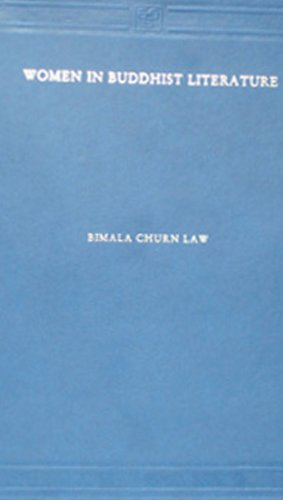 Women in Buddhist Literature By Charan Law Bimla