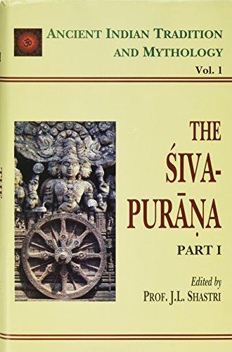 The Siva Purana By Volume editor J. L. Shastri