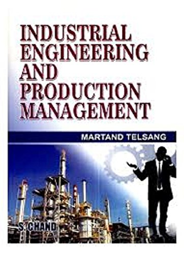 Industrial Engineering and Production Management By Marland T. Telsang