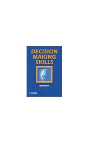 Decision Making Skills By R. D. Madan