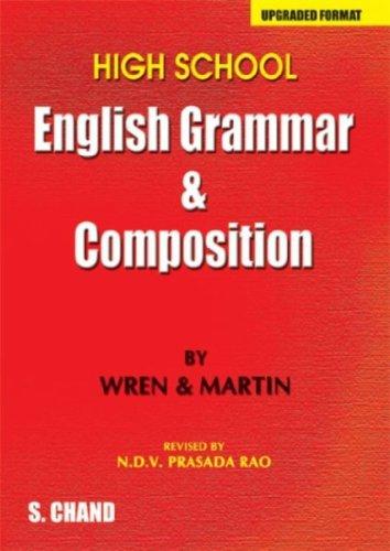 High School English Grammar & Composition By P.C. Wren