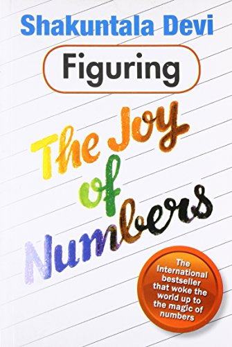 Figuring the Joy of Numbers By Devi Shakuntala