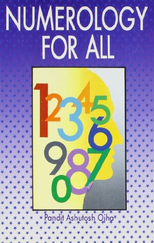 Numerology for All by Ashutosh Ojha