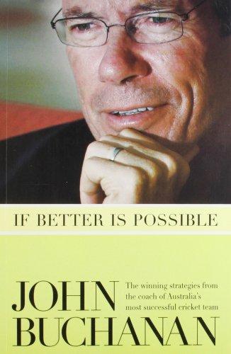If Better is Possible By John Buchanan