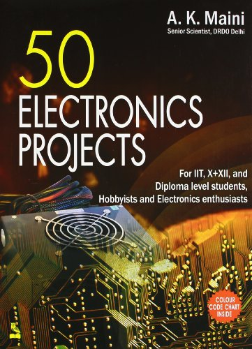 Electronic Projects for Beginners By Anil Kumar Maini