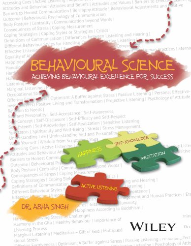 Behavioural Science: Achieving Behavioural Excellence for Success By DR. ABHA SINGH