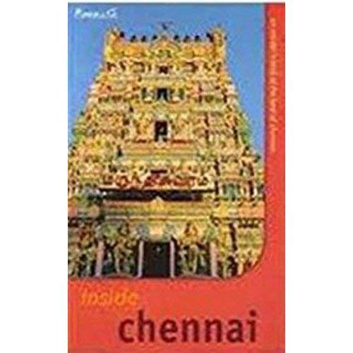 Inside Chennai: An Insider'S Look At The Best Of Chennai By Sandhya Rao