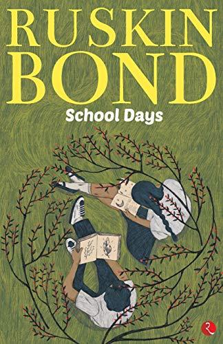 School Days By Ruskin Bond