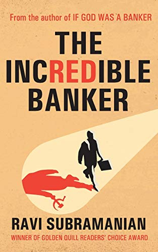 The Incredible Banker By Ravi Subramanian
