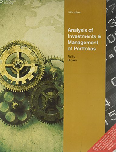 Analysis of Investments and Management of Portfolios By Frank K Reilly
