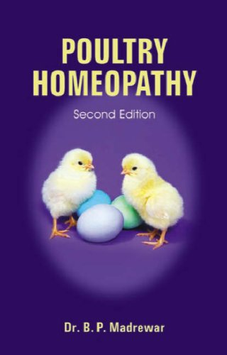 Poultry Homeopathy by B. P. Madrewar
