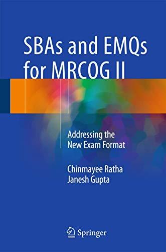 SBAs and EMQs for MRCOG II By Chinmayee Ratha