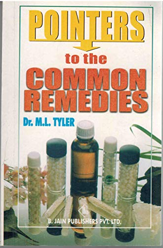 Pointers to Common Remedies by M.L. Tyler