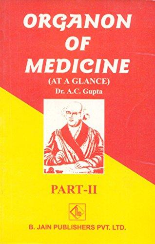 Organon of Medicine at a Glance: Pt. 2 by A. C. Gupta