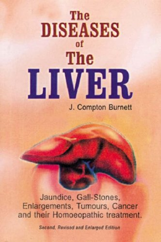 The Diseases of the Liver By J. Compton Burnett