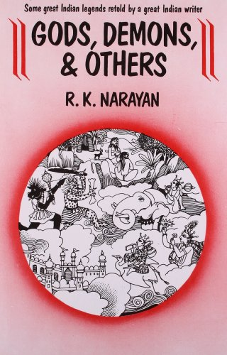Gods, Demons and Others By R. K. Narayan