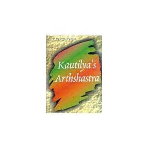 Kautilaya's Arthshashtra By B. K. Chaturvedi