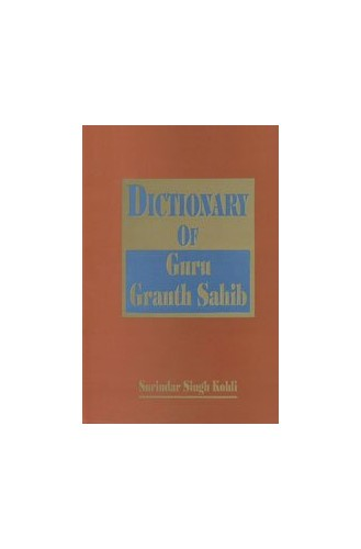 Dictionary of Guru Granth Sahib By Surindar Singh Kohli