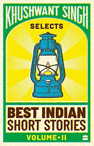 Khushwant Singh Selects Best Indian Short Stories (Vol. 2) (Vol. 1) By Khushwant Singh