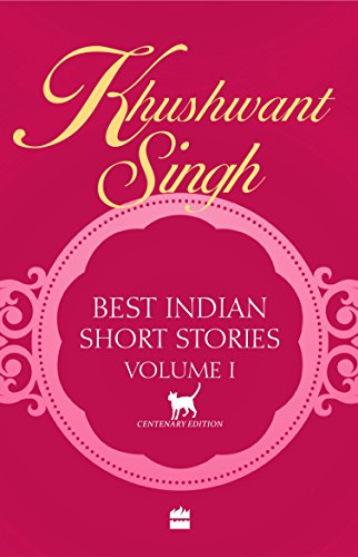 Best Indian Short Stories By Khushwant Singh
