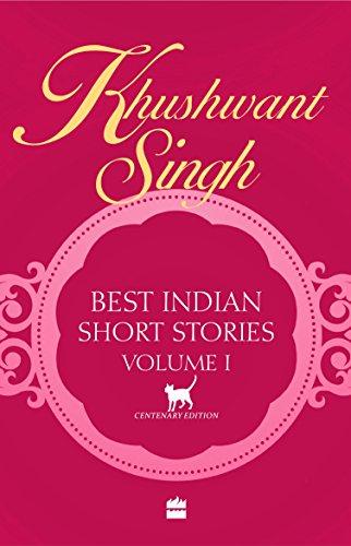 Best Indian Short Stories: Volume 1 By Khushwant Singh