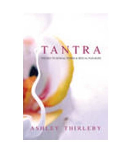 Tantra By Ashley Thirleby