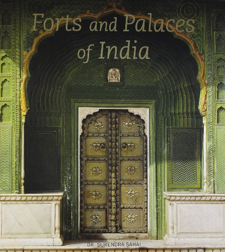 Forts and Palaces of India By Surendar Sahai