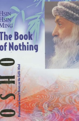 Hsin Hsin Ming - The Book of Nothing By Osho