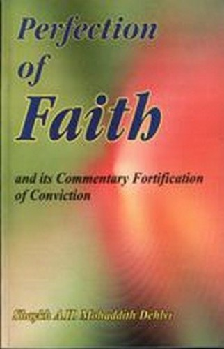 Perfection of Faith [Taqwiyat-al-Iman] By Shaykh Abd al-Haqq Muhaddith Dehlvi