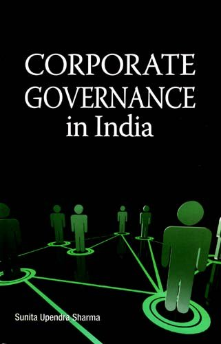 Corporate Governance in India By Sunita Upendra Sharma