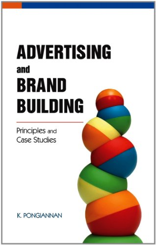 Advertising & Brand Building By K. Pongiannan