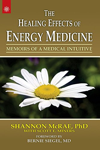 The Healing Effects of Energy Medicine by By Shannon  Mcrae