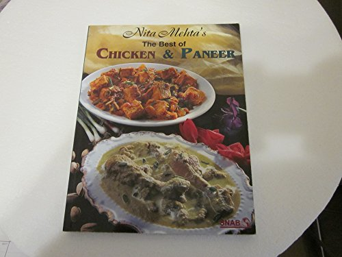 The Best of Chicken and Paneer By Nita Mehta