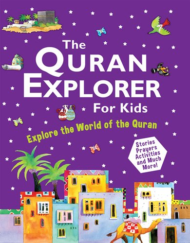 The Quran Explorer for Kids By Saniyasnain Khan