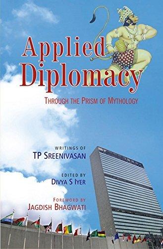 Applied Diplomacy By T. P. Sreenivasan