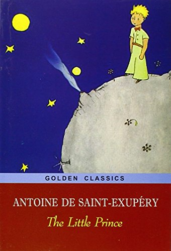 hidden wisdom found in the little prince by antoine de saint exupery A short antoine de saint-exupéry biography describes antoine de saint-exupéry's life, times, and work also explains the historical and.