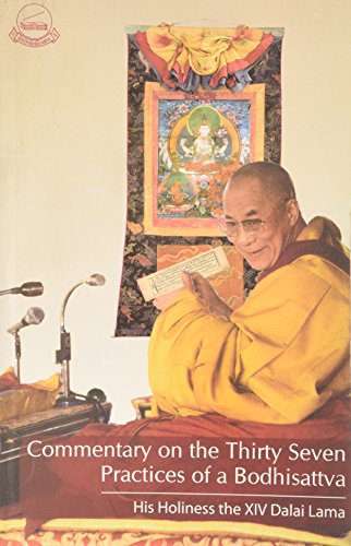 Commentary on the Thirty Seven Practices of a Bodhisattva By Dalai Lama XIV