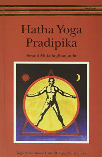 Hatha Yoga Pradipika By Muktibodhananda Swami