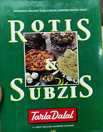 Rotis and Subzis By Tarla Dalal