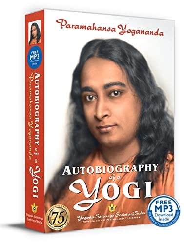 Autobiography of a Yogi von Yogananda Paramahamsa