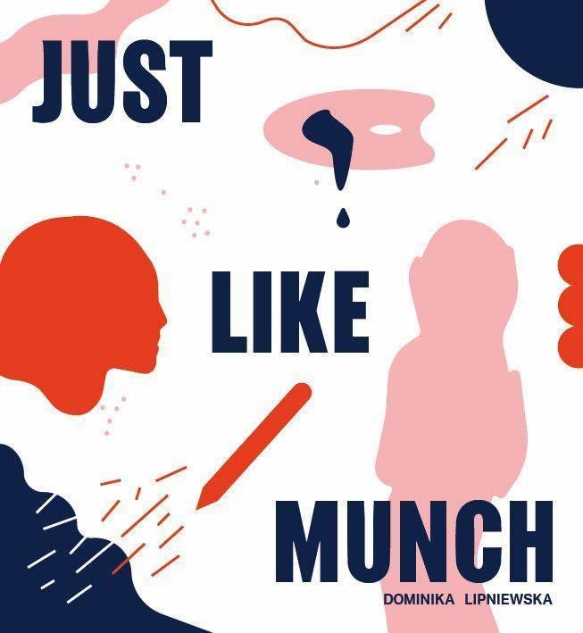 Just Like Munch By Dominika Lipniewska