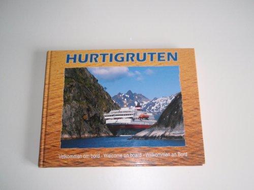 Hurtigruten. Welcome On Board. By Per Eliassen