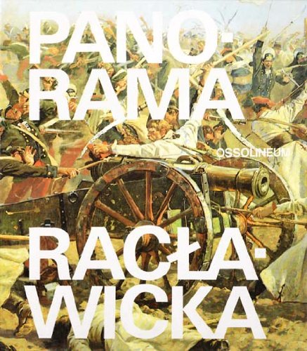 Panorama Raclawicka-The Raclawice Panorama By Malgorzata Dolistowska