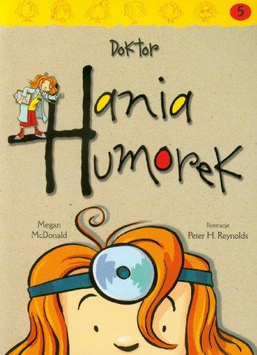 Hania Humorek 5 Doktor Hania Humorek By Megan McDonald