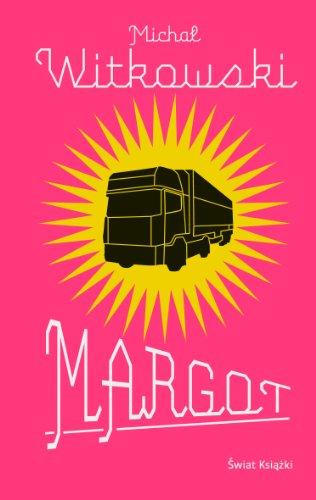 Margot By Michal Witkowski