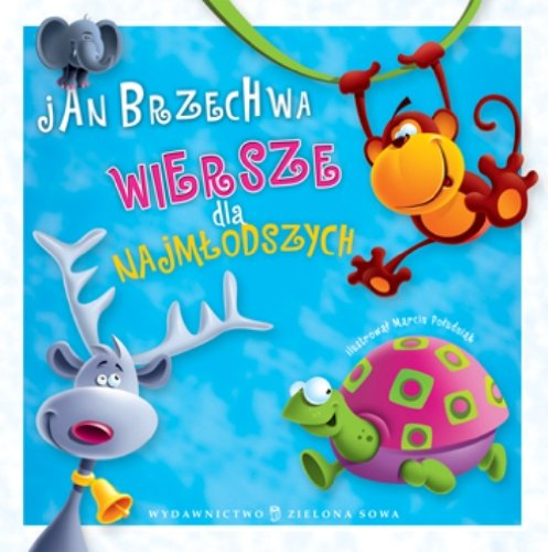 Wiersze dla najmlodszych By Jan Brzechwa